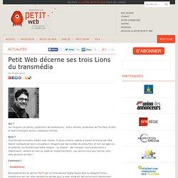 Petit Web décerne ses trois Lions du transmédia