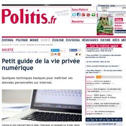 Petit guide de la vie privée numérique