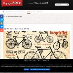 Le petit guide du voyage à vélo - Voyage Zen - Conseils voyage et santé