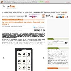 """Le plus petit lecteur ebook au monde : Reader Pyrus Mini 4,3"""""""