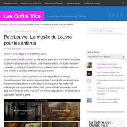 Petit Louvre. Le musée du Louvre pour les enfants