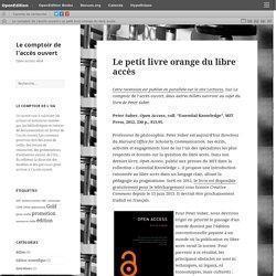 Le petit livre orange du libre accès – Le comptoir de l'accès ouvert