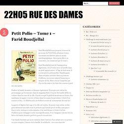 Petit Polio – Tome 1 – Farid Boudjellal