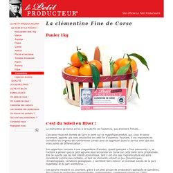 Le petit producteur : La clémentine Fine de Corse
