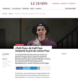 «Petit Pays» de Gaël Faye remporte le prix du romanFnac - Le Temps