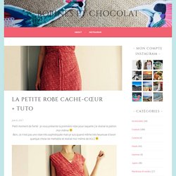 La petite robe cache-cœur + tuto – Bobines et Chocolat