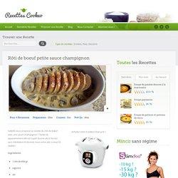 Rôti de boeuf petite sauce champignon - Recettes Cookeo