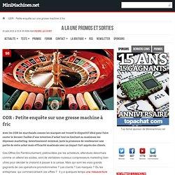 ODR : Petite enquête sur une grosse machine à fric