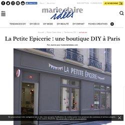 La Petite Epicerie: une boutique DIY à Paris