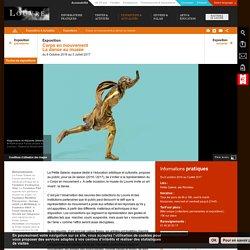 Petite Galerie - Corps en mouvement - La danse au musée