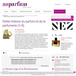 Petite histoire du parfum et de la parfumerie (1/4)