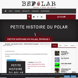 Petite histoire du polar, épisode 1
