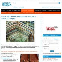Petite boîte à outils linguistiques pour lire et écrire en français