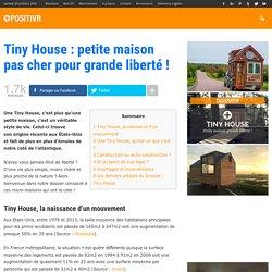 Tiny House : petite maison pas cher pour grande liberté !