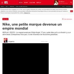 Nike, une petite marque devenue un empire mondial