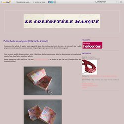 Petite boîte en origami (très facile à faire!) - Le Coléoptère Masqué