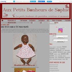 Une petite robe d'été pour poupée - Aux petits bonheurs de Sophie