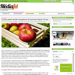 MEDIAFEL 20/10/17 Agreste - La plus petite récolte européenne de pommes depuis 10 ans