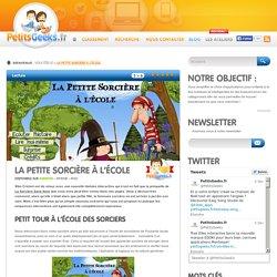 La petite sorcière à l'école - PetitsGeeks.fr