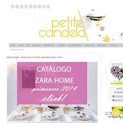 petitecandela: BLOG DE DECORACIÓN, DIY, DISEÑO Y MUCHAS VELAS: Zara Home: catálogo OTOÑO-INVIERNO 2013 -2014