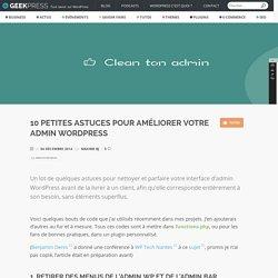 10 petites astuces pour améliorer votre admin WordPress