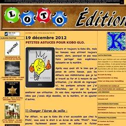 Petites astuces pour Kobo Glo. - Loto Édition