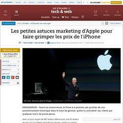 Les petites astuces marketing d'Apple pour faire grimper les prix de l'iPhone