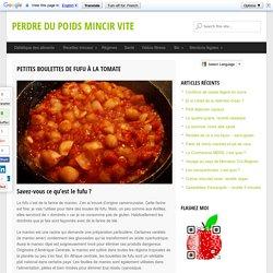Petites boulettes de fufu à la tomate