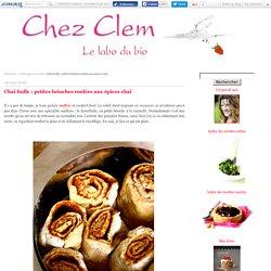 Chaï-bulle : petites brioches roulées aux épices chaï