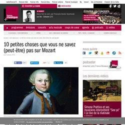 10 petites choses que vous ne savez (peut-être) pas sur Mozart