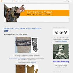 Histoire du tricot (6) - la layette et le tricot pour enfants (6)