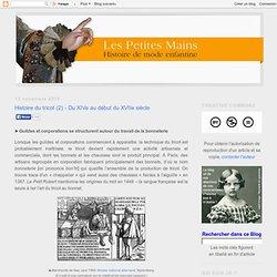 Histoire du tricot (2) - Du XIVe au début du XVIIe siècle