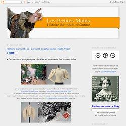 Histoire du tricot (4) - Le tricot au XXe siècle, 1900-1930