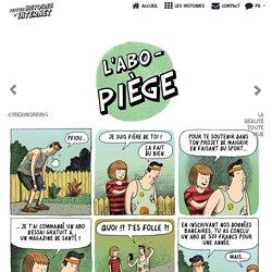 Petites histoires d'Internet - L'ABO-PIÈGE