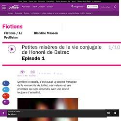 Petites misères de la vie conjugale de Honoré de Balzac (1/10) : Episode 1