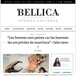 """""""Les femmes sont petites car les hommes les ont privées de nourriture"""" : fake news !"""