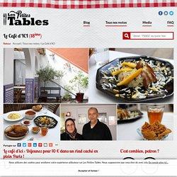 Les Petites Tables - Le Café d'ICI, un restau pas cher dans le 18ème, quartier Goutte d'Or