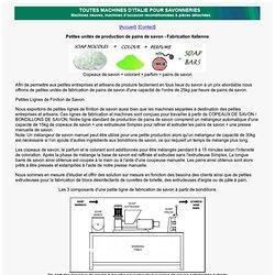Petites unités de production de savon