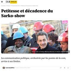 Petitesse et décadence du Sarko-show - Présidentielle 2012