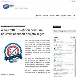 4 août 2015 : Pétition pour une nouvelle abolition des privilèges - ANTICOR