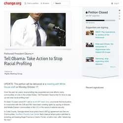 Human Rights Petition: Tell Obama: Take Action to Stop Racial Profiling
