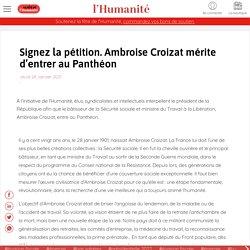 28 jan. 2021 PÉTITION. Ambroise Croizat mérite d'entrer au Panthéon