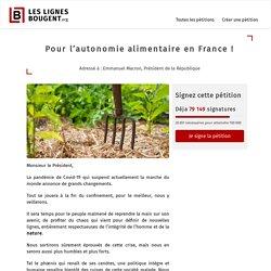 [Pétition] Pour l'autonomie alimentaire en France !