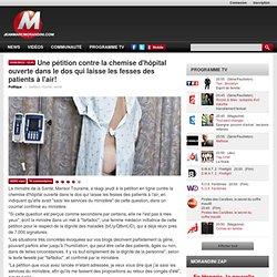 Une pétition contre la chemise d'hôpital ouverte dans le dos qui laisse les fesses des patients à l'air!