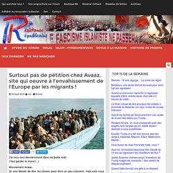 Surtout pas de pétition chez Avaaz, site qui oeuvre à l'envahissement de l'Europe par les migrants