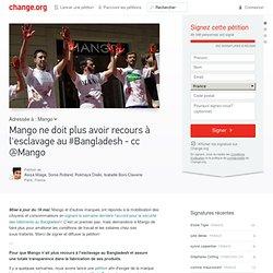 Mango ne doit plus avoir recours à l'esclavage au #Bangladesh - cc @Mango