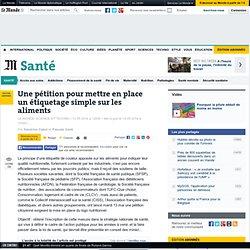 LE MONDE 13/05/14 Une pétition pour mettre en place un étiquetage simple sur les aliments