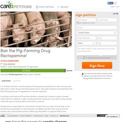 THEPETITIONSITE - Pétition : Ban the Pig-Farming Drug Ractopamine! (137 823 signatures)