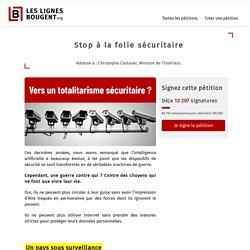 [Pétition - France] STOP à la folie sécuritaire