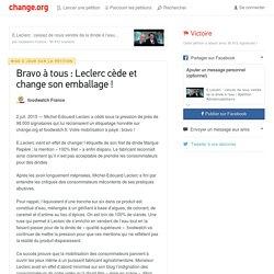 Bravo à tous : Leclerc cède et change son emballage